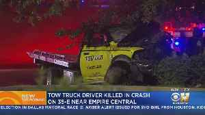 Tow Truck Driver Killed In Early Morning Crash [Video]