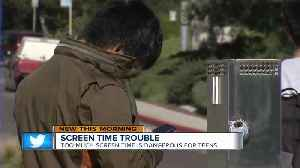 Too much screen time proves troubling for teens [Video]