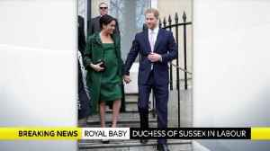 Duchess of Sussex goes into labour [Video]