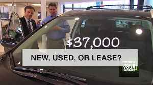 Should you buy new, used, or lease your next car? [Video]