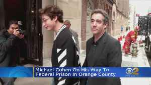 Michael Cohen Heads To Prison [Video]