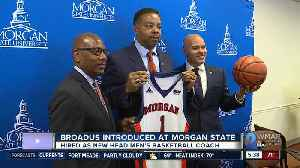 Broadus introduced as Morgan State head men's basketball coach [Video]
