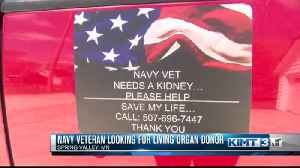 Navy Vet asks the public for help finding a living organ donor [Video]