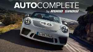 AutoComplete: Order books are open for the new Porsche Speedster [Video]