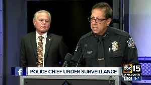 Mesa police chief under surveillance [Video]