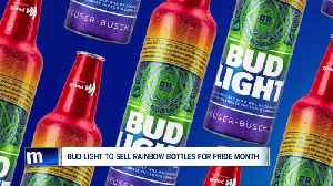 Bud Light to sell rainbow bottles for pride month [Video]
