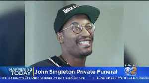 Private Funeral Today For Director John Singleton [Video]