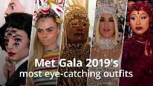 Met Gala 2019's most eyecatching outfits [Video]