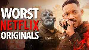 10 Worst Netflix Originals [Video]