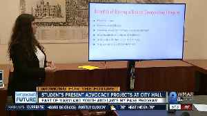 Student present advocacy projects at City Hall [Video]