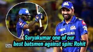 IPL 2019 | Suryakumar one of our best batsmen against spin: Rohit [Video]