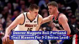 Denver Nuggets Roll Portland Trail Blazers For 3-2 Series Lead [Video]