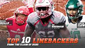 Top 10 Linebackers from Class of 2020 [Video]
