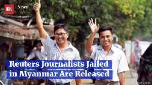 Reuters Journalists Jailed For Over A Year In Myanmar Are Free [Video]