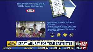 Kraft will pay you $100 to get a babysitter on Mother's Day [Video]