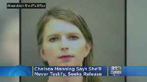 News video: Chelsea Manning Says She'll Never Testify, Seeks Release