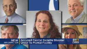 Accused Capital Gazette Shooter Ordered To Mental Facility For Evaluation [Video]