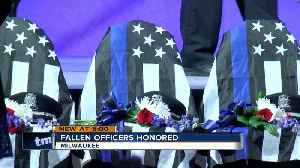 Fallen officers honored in Milwaukee [Video]