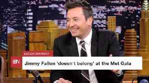 Jimmy Fallon Felt Out Of Place At The Met Gala [Video]