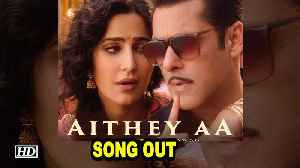 Bharat | Katrina flirts with Salman in new song 'Aithey Aa' | Song OUT [Video]