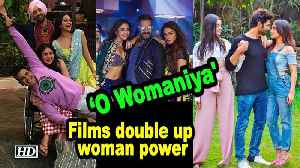 'O Womaniya': Bollywood films double up woman power [Video]