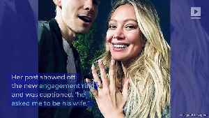 Hilary Duff and Matthew Koma Are Engaged [Video]