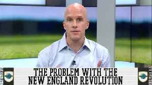The Real Problem With The New England Revolution [Video]