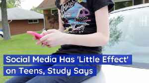 One Study Says Social Media Doesn't Affect Teenagers [Video]