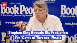 Stephen King Speaks Up On His Game Of Thrones Predictions [Video]