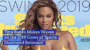 Tyra Banks Graces The Cover Of Sports Illustrated [Video]