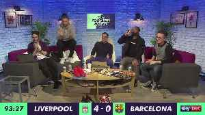 LIVE: LIVERPOOL 4-0 BARCELONA | Liverpool Are In The Champions League Final | #TheFootballSocial [Video]