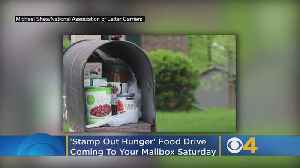 'Stamp Out Hunger' Food Drive Coming To Your Mailbox This Saturday [Video]