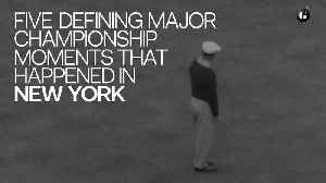Five Defining Major Championship Moments That Happened in New York [Video]