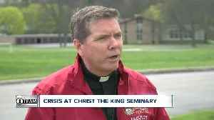 The crisis at Christ the King Seminary (6 p.m.) [Video]