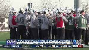 Hopkins, Loyola, UMBC set for NCAA Tournament [Video]