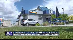 Dutch Bros holding 13th  annual 'Drink One for Dane' campaign Friday [Video]
