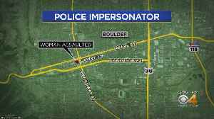 Officers Search For Boulder Police Impersonator [Video]