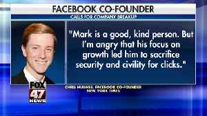 Facebook co-founder Chris Hughes: It's time to break up Facebook [Video]