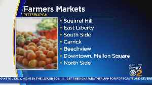 City Of Pittsburgh Begins Farmers Market Season Today [Video]