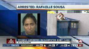 Rafaelle Sousa: 35-year-old west Boca woman arrested after baby found alive in dumpster [Video]