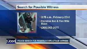 Boise Police searching for possible attack witness [Video]