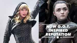 News video: Taylor Swift based an entire album on Game of Thrones