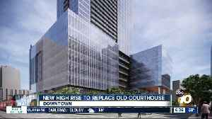 New high rise to replace old courthouse [Video]