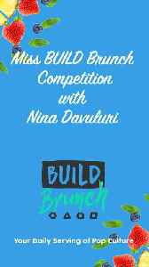 Miss BUILD Brunch Competition with Nina Davuluri [Video]