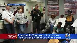 MSD Principal Ty Thompson To Leave School [Video]