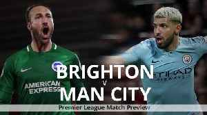 Brighton v Manchester City: Premier League match preview [Video]