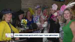 Celebrating Mother's Day weekend [Video]