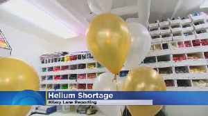 News video: Helium Shortage May Cost You More Money To Buy Balloons