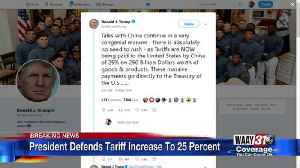 President Trump Defends Chinese Tariff Increase [Video]