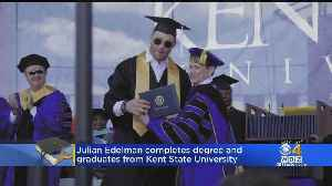 Patriots Julian Edelman Gets His Degree From Kent State University [Video]